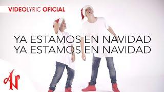 Ya Estamos En Navidad - Adexe & Nau (Video Lyric Oficial)