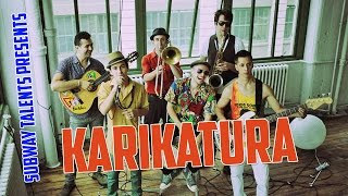 "Subway Talents Presents: Karikatura - ""White lies"" live performance"