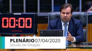 Plenário - Sessão para votação de propostas legislativas - 07/04/2020 15:00