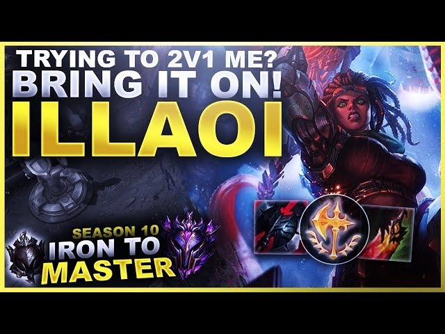 TRYING TO 2V1 ME? BRING IT ON! ILLAOI! - Iron to Diamond S10 | League of Legends