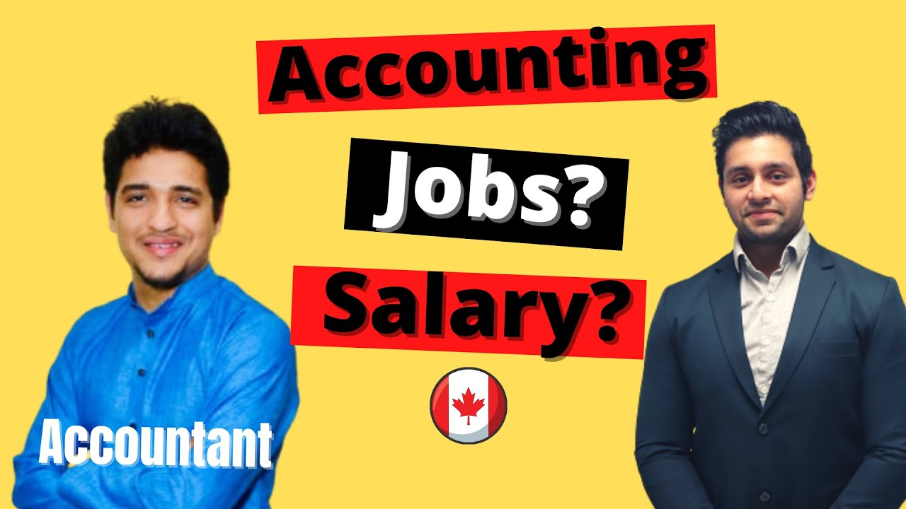 Accounting & financing market in Canada-What is the task chance, Income, need??
