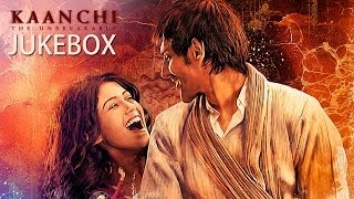 Full Songs - Jukebox - Kaanchi
