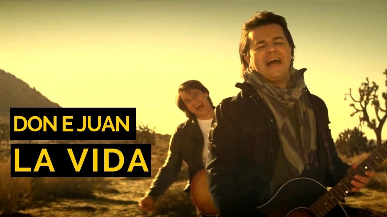 Don & Juan | La Vida Music Video