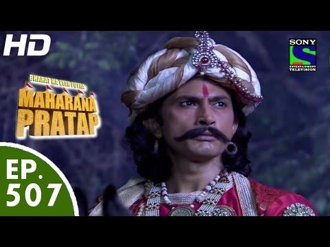Bharat Ka Veer Putra Maharana Pratap - महाराणा प्रताप - Episode 507 - 18th October, 2015