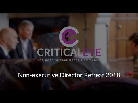 Criticaleye Non-executive Director Retreat 2018