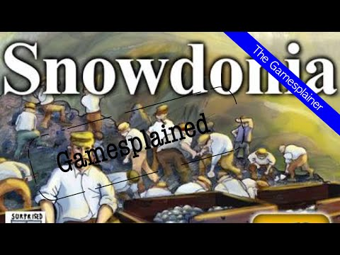 Snowdonia Gamesplained - Part 1