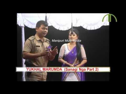 YUKHAL MARUMDA   SANAGI NGA 2   Manipuri Shumang Leela   Official Release