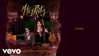 Mau Y Ricky   Pizza (Audio)