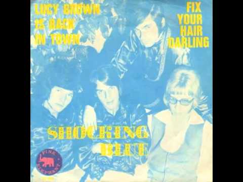 Shocking Blue - Lucy Brown Is Back In Town