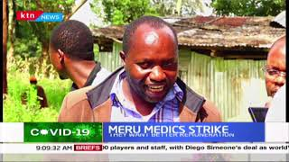 Meru Medics threaten to strike starting April over delayed salaries
