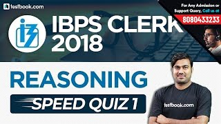 IBPS Clerk 2018 | Most Expected Questions for Clerk Prelims | Reasoning Speed Quiz 1 | Shyam Sir