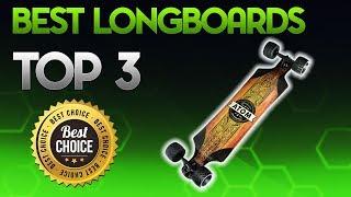 Best Longboards 2019 - Longboard Review