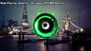 Galantis - Runaway (KSHMR Remix) (Bass Boosted)