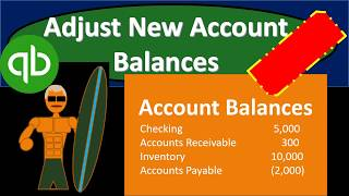 QuickBooks Pro 2019 Adjust New Account Balances - Adjust Opening Balance Equity