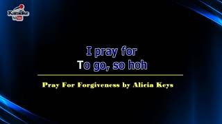 Pray For Forgiveness by Alicia Keys (Karaoke)