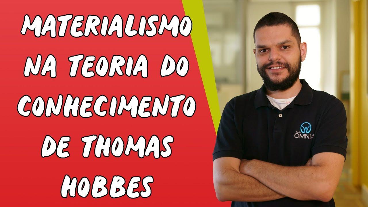 Materialismo na Teoria do Conhecimento de Thomas Hobbes
