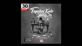 Maarifa New Hit Song, Called, Tupilia Kule!