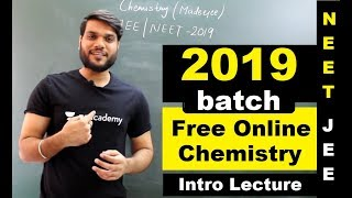 NEET/JEE 2019 Batch   Chemistry   Introduction Lecture   FREE ONLINE TUTORIALS By Arvind Arora