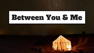 Betty Who   Between You & Me (Lyrics) | Panda Music