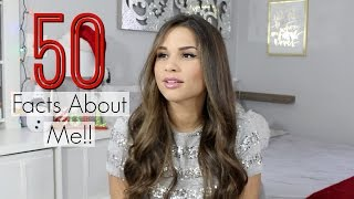 50 Facts About Me! I skipped school?!