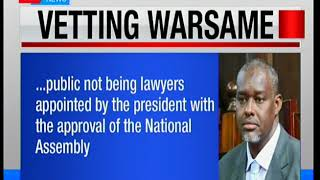 Warsame Vetting: Judiciary says Judge wont be vetted since the vetting is legal