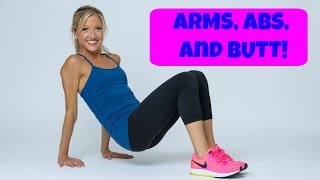 Arms, Abs, And Butt Circuit. 16 Minute Total Body Home Exercise Routine.