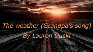 The Weather (Grandpa's song) by Lauren Duski [Lyric video]