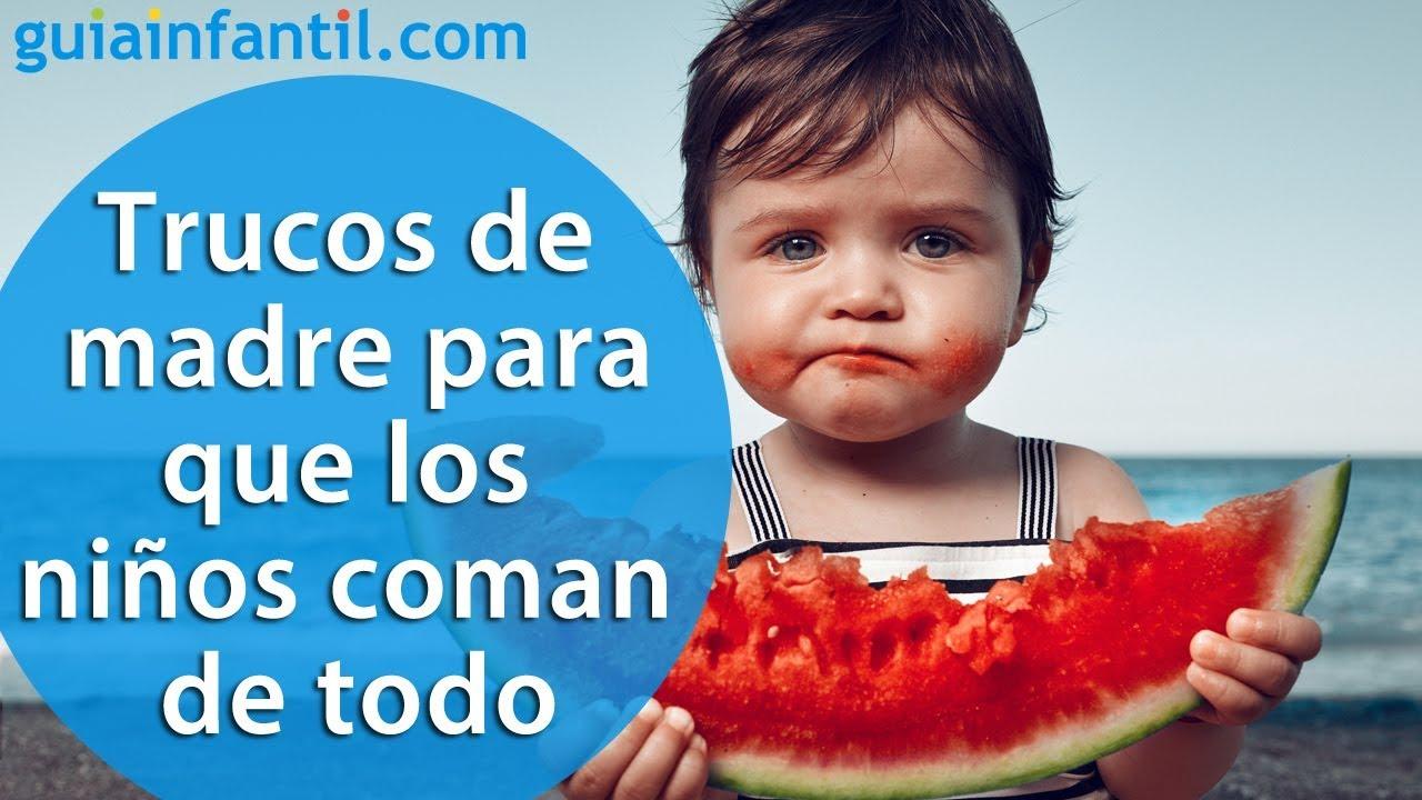 Trucos de madre sencillos pero eficaces para que los niños coman de todo