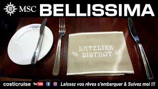 MSC BELLISSIMA ... le BISTROT ...