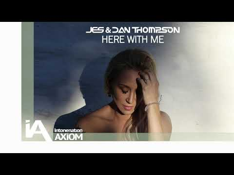 JES & Dan Thompson - Here With Me