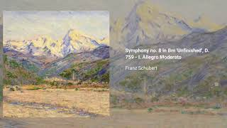 Symphony no. 8 in B minor 'Unfinished', D. 759