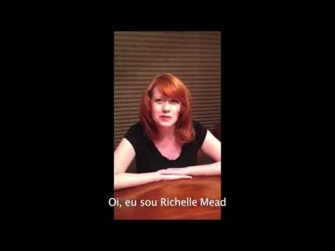 Mensagem da Richelle Mead aos leitores brasileiros