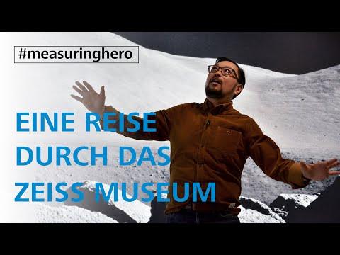 #measuringhero   Folge 15: Eine Reise durch das ZEISS Museum