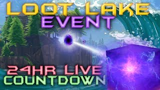 FORTNITE - LOOT LAKE EVENT COUNTDOWN - 24HR LIVE CUBE WATCH - MOVING FOR THE LAST TIME NOW