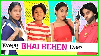 """Follow me on INSTA: https://tinyurl.com/ShrutiArjunAnand  WE are back again with another amazing fun sketch and this time its """"Every BHAI BEHEN Relation Ever"""". Sure you've fun watching it and will relate to it. Also Let us know which sequence has made you the laugh more??  If you've enjoyed hit LIKE & SHARE this video also Do SUBSCRIBE if you're new to our channel. Lets Target 2,00,000 LIKES & 50,000 Subscribers this time  Product Shown:  WOW Skin Science Amazon Rainforest Collection Amazon : http://bit.ly/2KFUL7f  CREDITS :  Written By: Shruti Anand Directed By: Vikram Choudhary DOP: Vikram Choudhary, Dinesh Edited By: Shubham Raj Verma Actors: Shruti Anand, Anantya Anand, Anishka Khantwal, Bharti, Jeetu  CHECKOUT All My AWESOME Channels:   SUBSCRIBE To ShrutiArjunAnand - https://goo.gl/1gmCTA SUBSCRIBE To Toy Stars - https://goo.gl/HyGNLf SUBSCRIBE To Anaysa - https://goo.gl/5A2h93 SUBSCRIBE To MyMissAnand - https://goo.gl/mnBhXg SUBSCRIBE To CookWithNisha - https://goo.gl/Kep2iS SUBSCRIBE To LafanGAY - https://goo.gl/XRHDrq SUBSCRIBE to DIY Queen - https://bit.ly/2UXOXIz  ~ XoXo  ~ Shruti   NEW UPLOADS Tuesday!  ▷ CONNECT with us!!  ♥ ♥ YOUTUBE ♥ ♥ https://www.youtube.com/user/shrutiar...  ♥ ♥ WEB ♥ ♥ http://www.shrutiarjunanand.com/  ♥ ♥ INSTAGRAM ♥ ♥ https://www.instagram.com/shrutiarjun...  ♥ ♥ FACEBOOK ♥ ♥ https://www.facebook.com/shrutiarjuna...  ♥ ♥ TWITTER ♥ ♥ https://twitter.com/shruti_ilim  ♥ ♥ SNAPCHAT ♥ ♥ @Shruti_ILIM  ♥ ♥ BUSINESS INQUIRY ♥ ♥ contactus@shrutiarjunanand.com  AUDIO DISCLAIMER/CREDITS –  """"Music from Epidemic Sound (http://www.epidemicsound.com)""""  DISCLAIMER: All products used in my videos, regardless of whether the video is sponsored or not, are the products that I love using unless otherwise stated in case of first impression reviews. The information provided on this channel is for general purposes only and should NOT be considered as professional advice. We are not a licensed professional or a medical practitioner so always make sure y"""