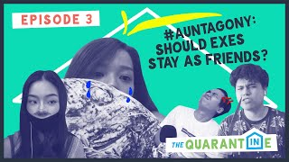 The Quarantine Day 3: Should Exes Remain Friends?