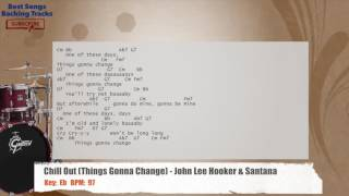 Chill Out (Things Gonna Change) - John Lee Hooker & Santana Drums Backing Track