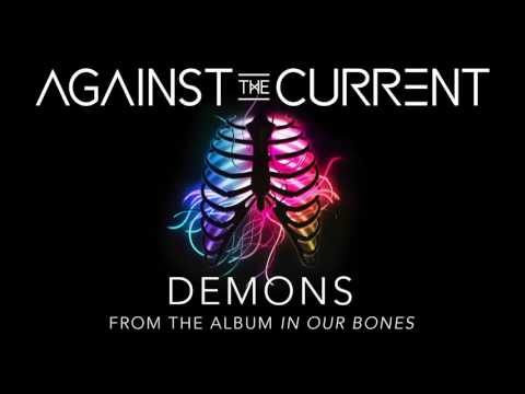 Against The Current: Demons