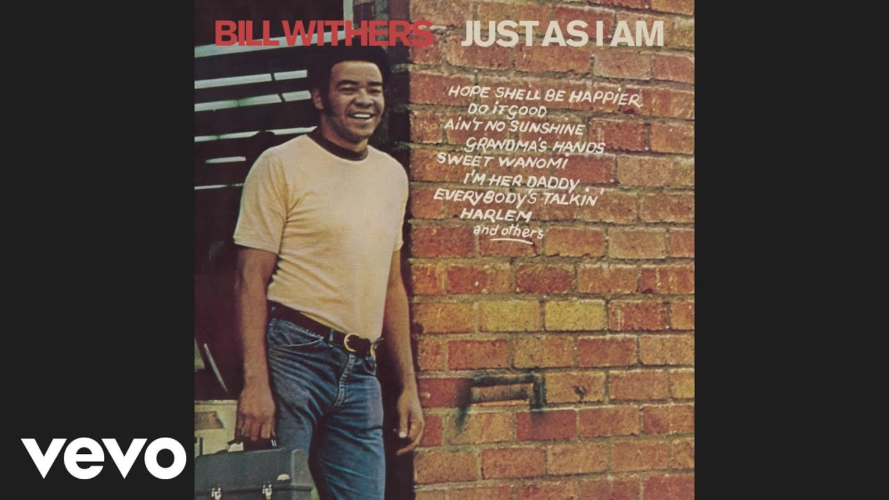 Bill Withers Ain't No Sunshine When She's Gone Lyrics