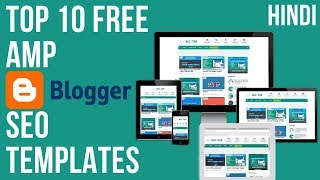Top 10 AMP Free Blogger Blogspot Website Seo Templates Google Accelerated Mobile Pages Amp