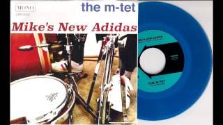 M-Tet - Mike's New Adidas [Lugnutbrand] 2015 New Organ Funk 45