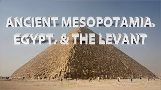 HIST 1111 - Ancient Civilizations in Mesopotamia, Egypt, and the Levant