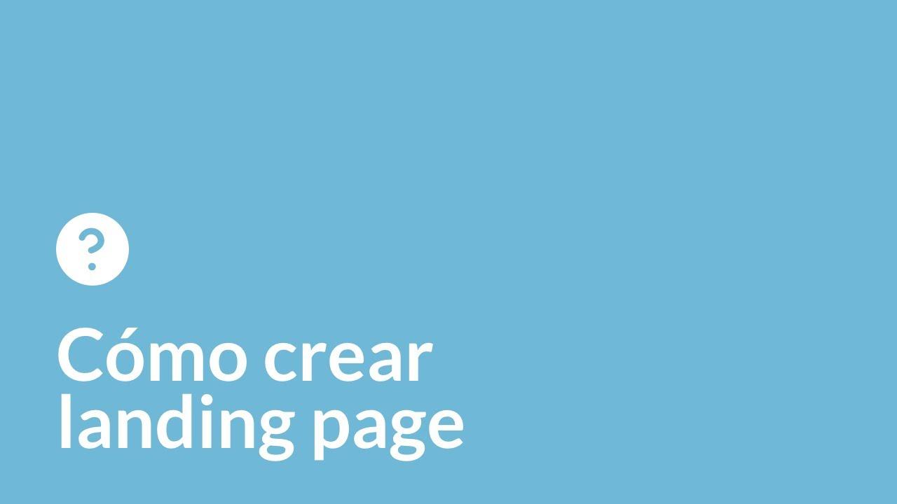 Cómo crear landing page