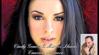 Canción de Amor - Cindy Gomez ft. Marcos Llunas