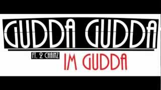 Gudda Gudda ft. 2 Chainz, T-Streets - Im Gudda [MIXTAPE DOWNLOAD LINK]