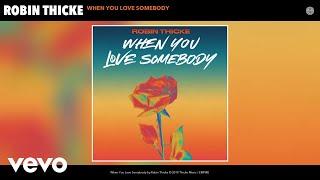 Kadr z teledysku When You Love Somebody tekst piosenki Robin Thicke