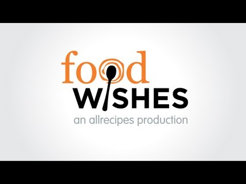 Welcome to Food Wishes!