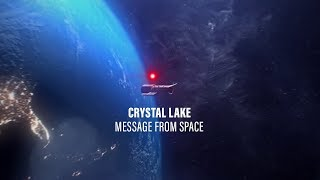 CRYSTAL LAKE - MESSAGE FROM SPACE