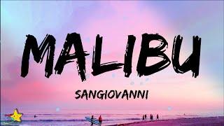 sangiovanni - malibu (Testo / Lyrics)