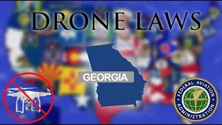 Where Can I Fly in Georgia? - Every Drone Law 2019 - Atlanta, Augusta, and Columbus (Episode 10)